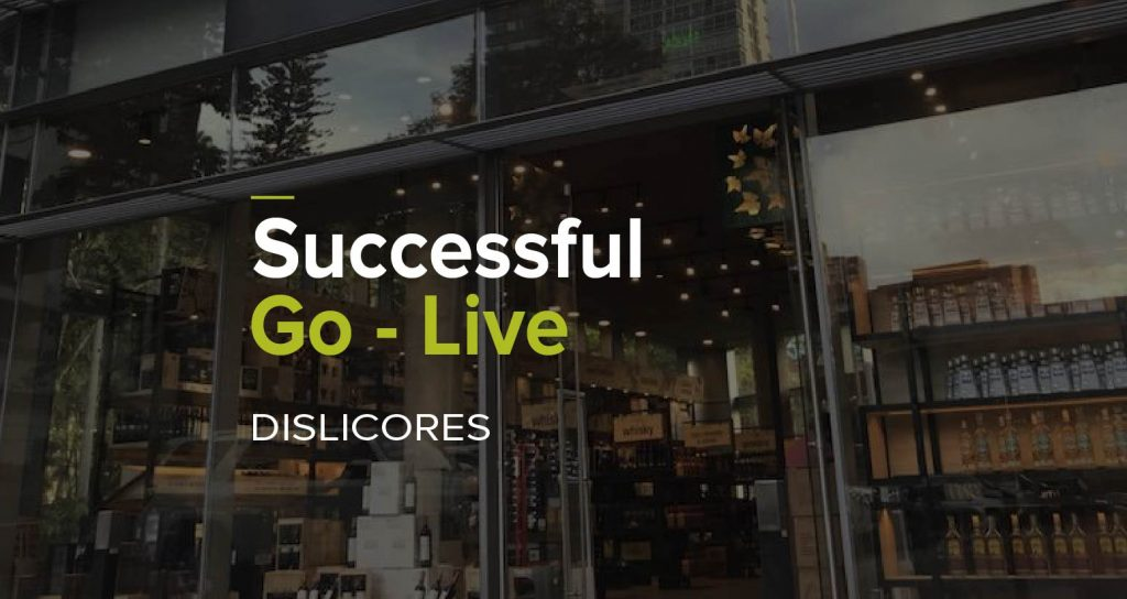 Dislicores Successful Go Live-01
